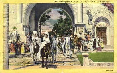 Old Spanish Days - MIsc, California CA Postcard