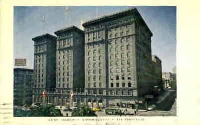 The St. Francis Hotel - San Francisco, California CA Postcard