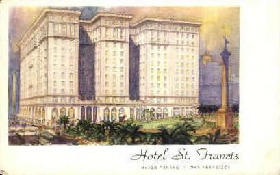 Hotel St. Francis - San Francisco, California CA Postcard
