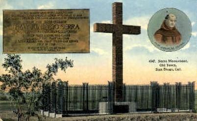 Junipero Serra's Monument - San Diego, California CA Postcard