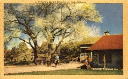 Dude Ranch - MIsc, California CA Postcard