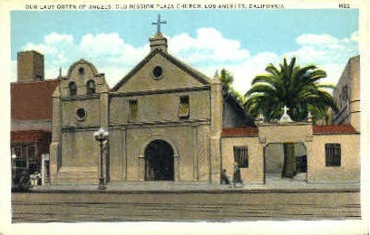 Our Lady Queen of Angels - Los Angeles, California CA Postcard