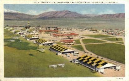 March Field, Government Aviation School - Riverside, California CA Postcard