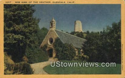 Wee Kirk of the Heather - Glendale, California CA Postcard