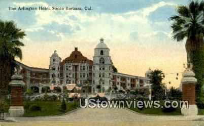 Arlington Hotel - Santa Barbara, California CA Postcard