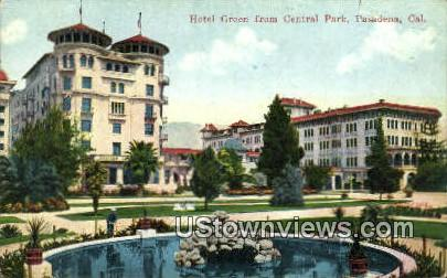 Hotel Green, Central Park - Pasadena, California CA Postcard