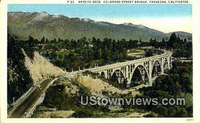 Colorado Street Bridge - Pasadena, California CA Postcard