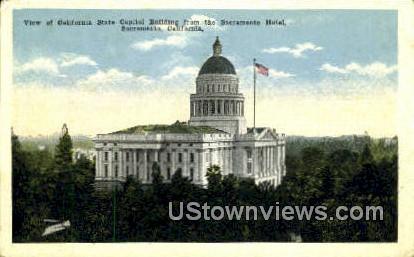 California State Capitol Bldg - Sacramento Postcard