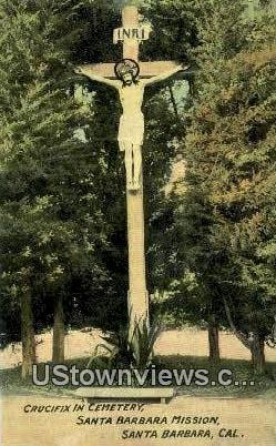Crucifix in Cemetery - Santa Barbara, California CA Postcard