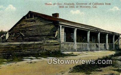 Home of Gov. Alvarado - Monterey, California CA Postcard