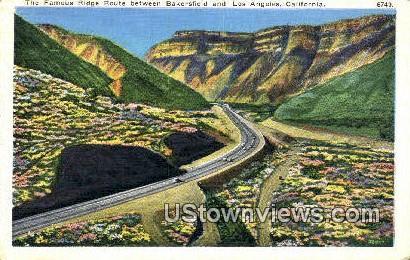Ridge Route, Bakersfield - Los Angeles, California CA Postcard