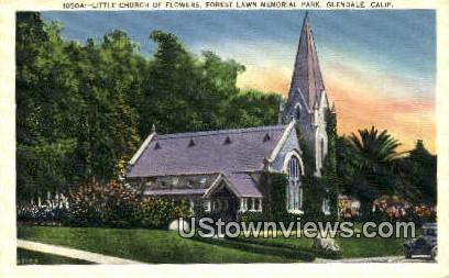 Little Church of the Flowers - Glendale, California CA Postcard