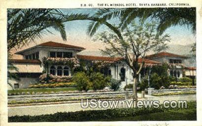 El Mirasol Hotel - Santa Barbara, California CA Postcard