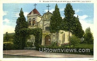 Mission San Carlos De Monterey - California CA Postcard