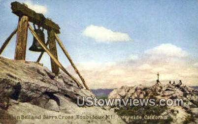 Mission Bell, Serra Cross - Riverside, California CA Postcard
