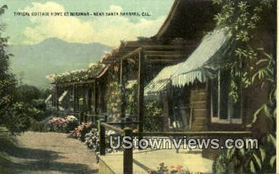 Cottage Home - Santa Barbara, California CA Postcard
