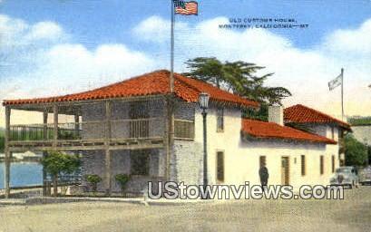 Old Customs House - Monterey, California CA Postcard