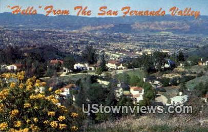 San Fernando Valley - Los Angeles, California CA Postcard