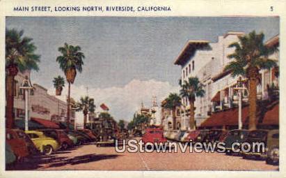 Main Street - Riverside, California CA Postcard