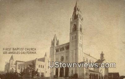 First Baptist Church - Los Angeles, California CA Postcard