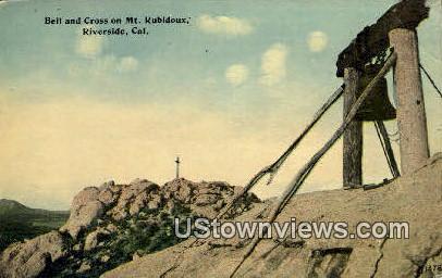 Bell & Cross, Mt. Rubidoux - Riverside, California CA Postcard