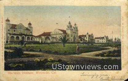 Sherman Institute - Riverside, California CA Postcard