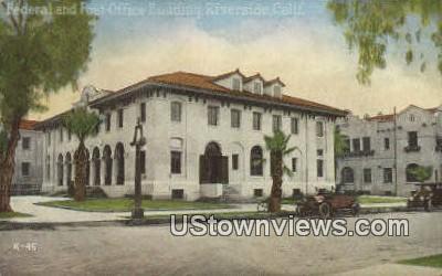 Federal & Post Office Bldg - Riverside, California CA Postcard
