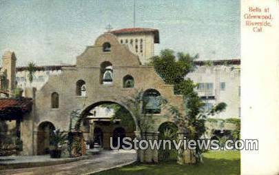Bells at Glenwood - Riverside, California CA Postcard