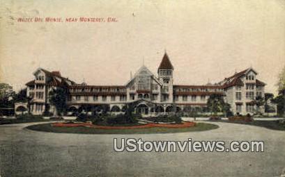 Hotel Del Monte - Monterey, California CA Postcard
