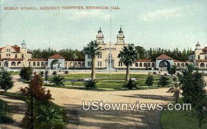 Indian School, Sherman Institute - Riverside, California CA Postcard