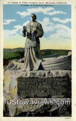 Father Junipero Serra - Monterey, California CA Postcard