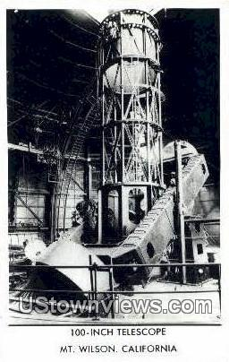 100 Inch Telescope - Mt. Wilson, California CA Postcard