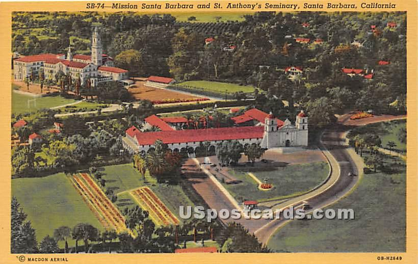 Mission Santa Barbara, St Anthony's Seminary - California CA Postcard