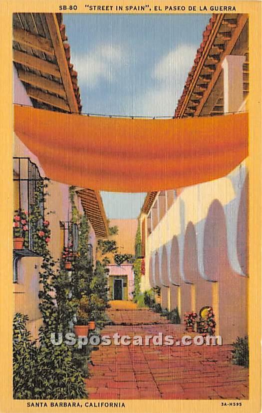 Street in Spain, El Paseo De La Guerra - Santa Barbara, California CA Postcard