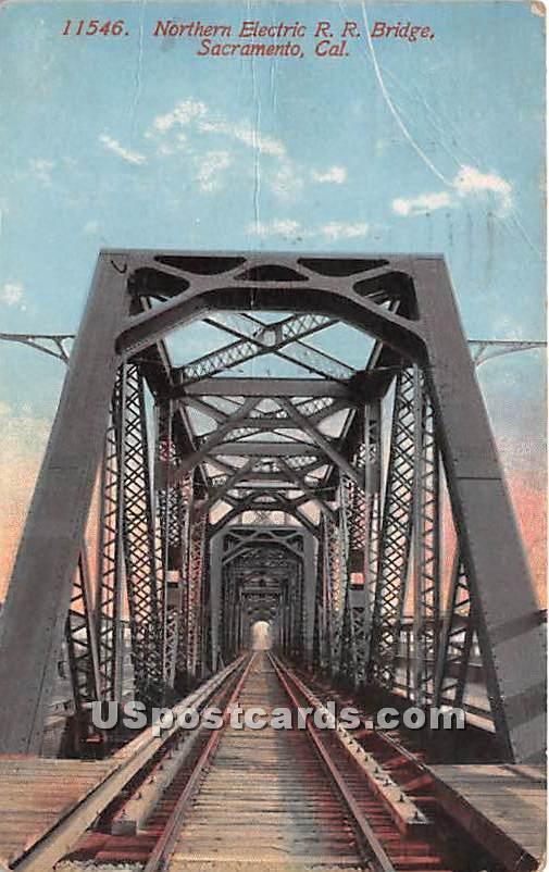 Northern Electric RR Bridge - Sacramento, California CA Postcard