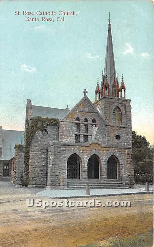 St Rose Catholic Church - Santa Rosa, California CA Postcard