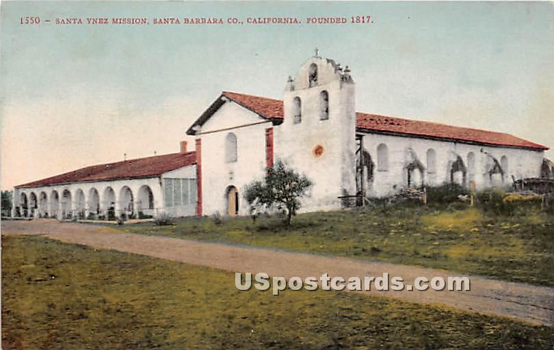 Santa Ynez Mission - Santa Barbara, California CA Postcard