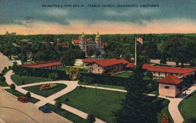 Sutter's Fort and St. Francis Church - Sacramento, California CA Postcard