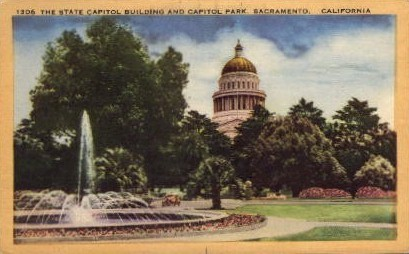 The State Capitol Building - Sacramento, California CA Postcard