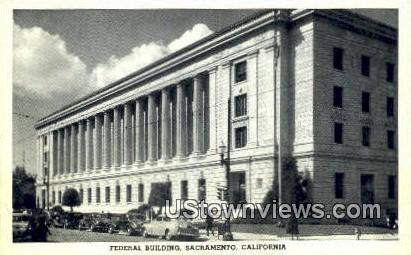 Federal Bldg - Sacramento, California CA Postcard