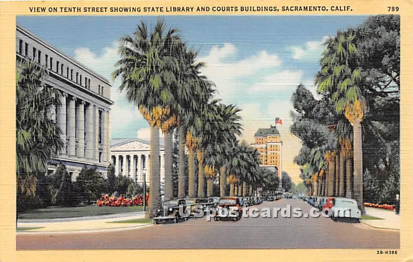 Tenth Street, State Library - Sacramento, California CA Postcard