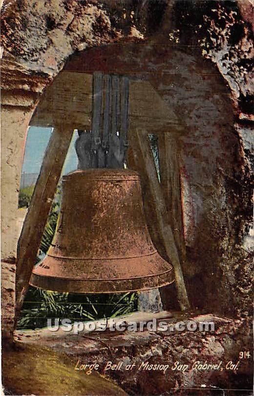 Large Bell - San Gabriel, California CA Postcard