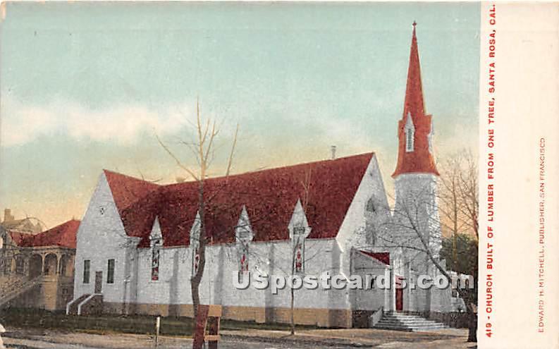 Church Built of Lumber from One Tree - Santa Rosa, California CA Postcard