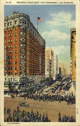 Seventh St. - Los Angeles, California CA Postcard