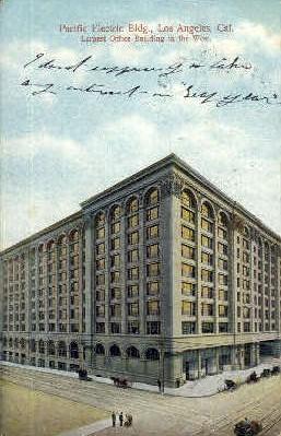 Pacific Electric Building - Los Angeles, California CA Postcard