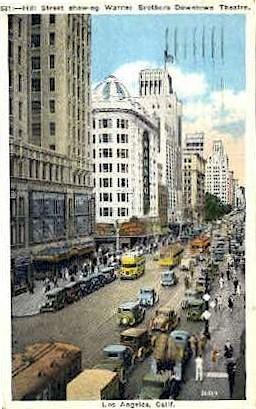 Hill St. - Los Angeles, California CA Postcard