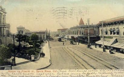 Fourth St. - Santa Rosa, California CA Postcard