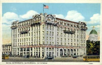 Hotel Sacramento - California CA Postcard
