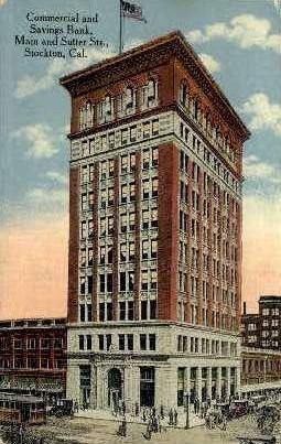 Commercial & Savings Bank - Stockton, California CA Postcard