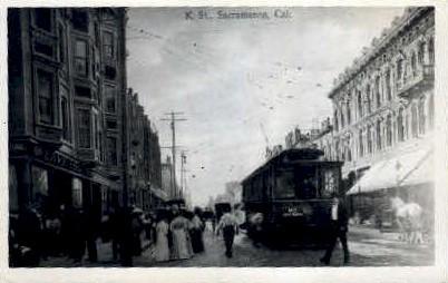 K. St. - Sacramento, California CA Postcard